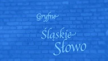 gryfne śląskie slowo_bly
